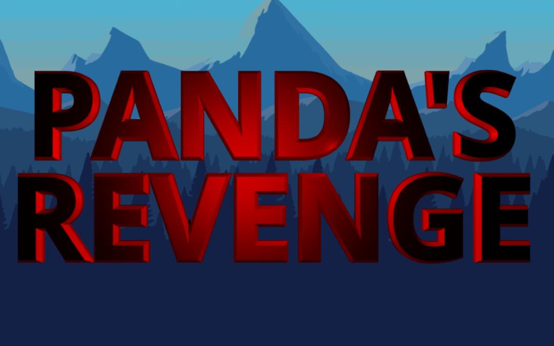 Panda's Revenge !
